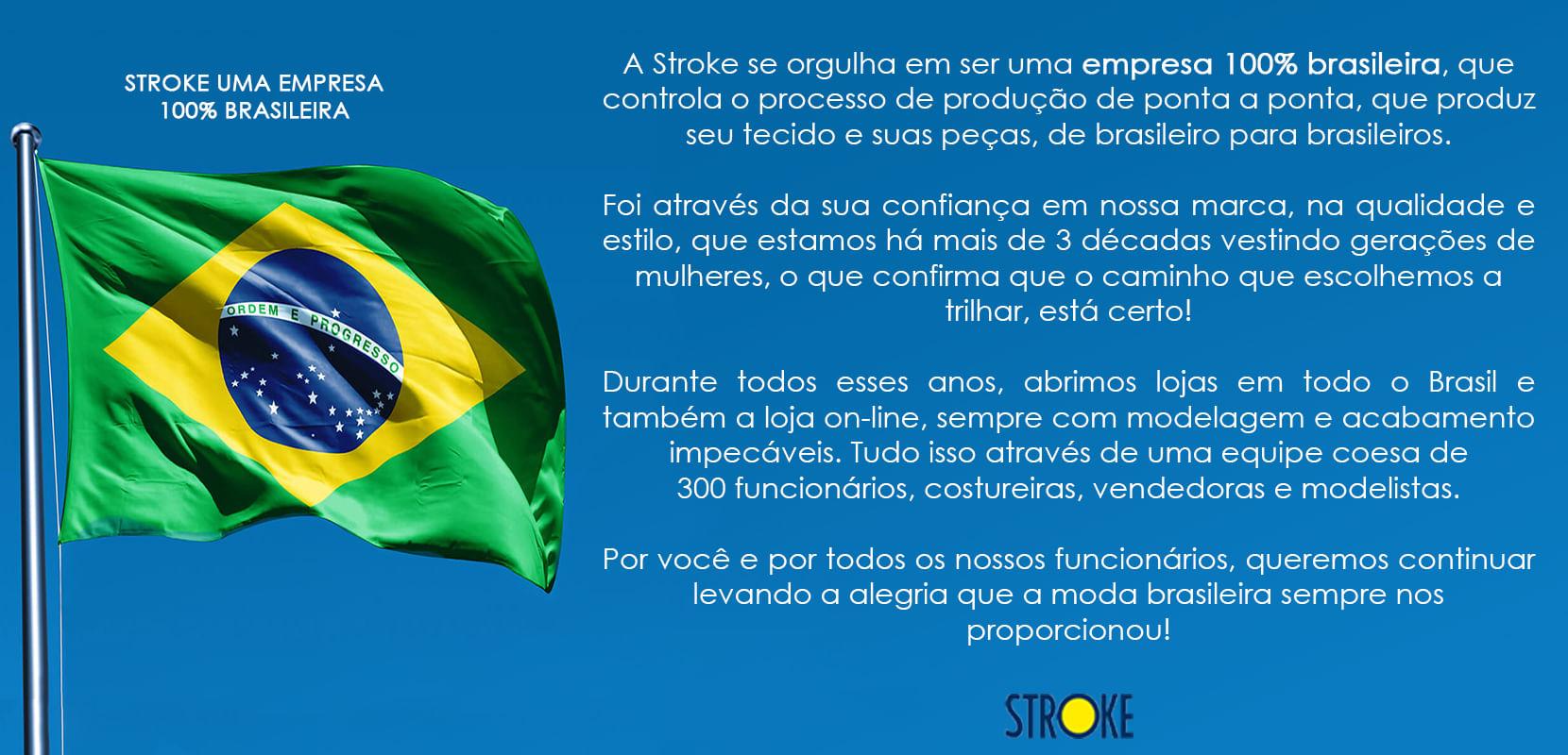 Stroke uma empresa 100% Brasileira